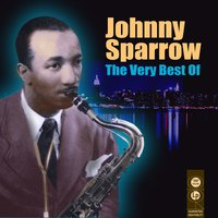 The Very Best Of — Johnny Sparrow