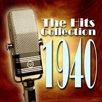 The Hits Collection 1940 — сборник
