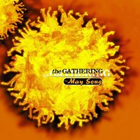 The May Song — The Gathering