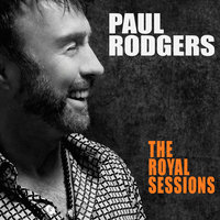 The Royal Sessions — Paul Rodgers