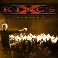 Live Love In London — King's X