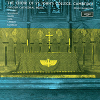 English Cathedral Music 1770-1860 — George Guest, Choir Of St. John's College, Cambridge, Brian Runnett