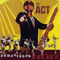 Armageddon Hop — The Act