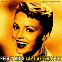 Lazy Afternoon — Peggy King