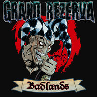 Badlands — Grand Rezerva