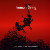 Live At the Zodiak (Berlin 1968) — Human Being