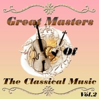 Great Masters of The Classical Music, Vol. 2 — Wagner, Berlin Philarmonic Orchestra, Dukas, Suppé, Paris Conservatory Orchestra