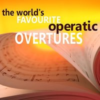 The World's Favourite Operatic Overtures — сборник