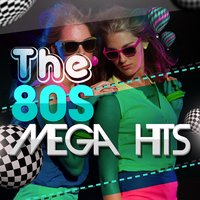 The 80s Mega Hits — Compilation Années 80