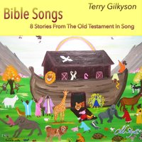 Bible Songs — Terry Gilkyson