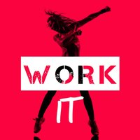 Work It — Work Out Music