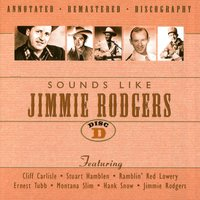Sounds Like Jimmie Rodgers Disc D — Various Artists - JSP Records