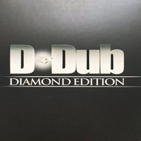 D-Dub Diamond Edition — Donnie Wahlberg, Fingazz, Aubrey O'Day