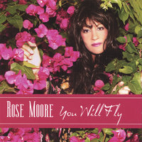 You Will Fly — Rose Moore