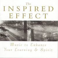 The Inspired Effect Music to Enhance Your Learning and Spirit — сборник