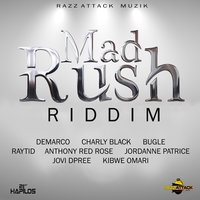Mad Rush Riddim — сборник