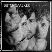 Afraid Of Ghosts — Butch Walker