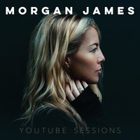 YouTube Sessions — Morgan James