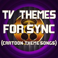 "TV Themes for Sync (Cartoon Theme Songs) — Great ""O"" Music"