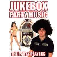 Jukebox Party Music — The Party Players