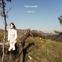Time Goes By — Allison Gray