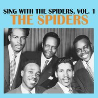 Sing with the Spiders, Vol. 1 — The Spiders