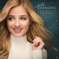 Someday at Christmas — Jackie Evancho