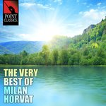 The Very Best of Milan Horvat - 50 Tracks