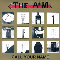 Call Your Name — The Aim