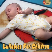 Lullabies For Children — The Hit Nation
