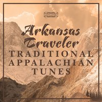 Arkansas Traveler - Traditional Appalachian Tunes — сборник
