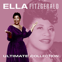 Ultimate Collection — Ella Fitzgerald