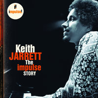 The Impulse Story — Keith Jarrett