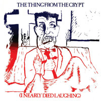 The Thing From The Crypt — сборник