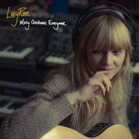 Merry Christmas Everyone — Lucy Rose