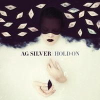 Hold On — AG Silver