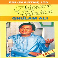 Supreme Collection — Ghulam Ali