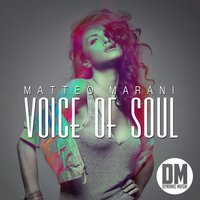 Voice Of Soul — Matteo Marani