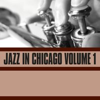 Jazz in Chicago, Vol. 1 — сборник