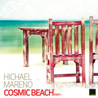 Cosmic Beach Part 1 — Hichael Mareno
