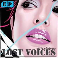 Lost Voices EP — Jefer maquin