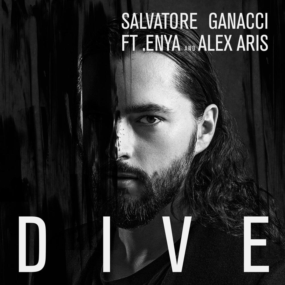 SALVATORE GANACCI DIVE FEAT ENYA AND ALEX ARIS СКАЧАТЬ БЕСПЛАТНО