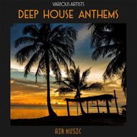 Deep House Anthems — сборник