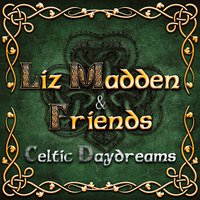 Celtic Daydreams — Liz Madden