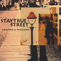 Staytrue Street — Grajeda & Williams
