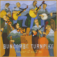 Forever It Will Be — Buncombe Turnpike