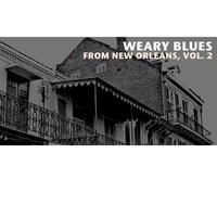 Weary Blues from New Orleans, Vol. 2 — сборник
