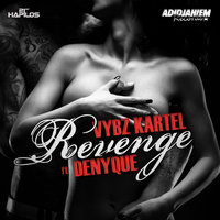 Revenge - Single — Vybz Kartel, Denyque