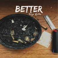Better — Tony Ultra