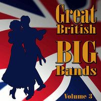 Great British Big Bands, Vol. 3 — Nat Gonella